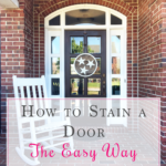 How to Stain a Door the Easy Way {8 Small Home Projects that Make a Huge Impact, Week 2}