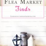 Friday Flea Market Finds