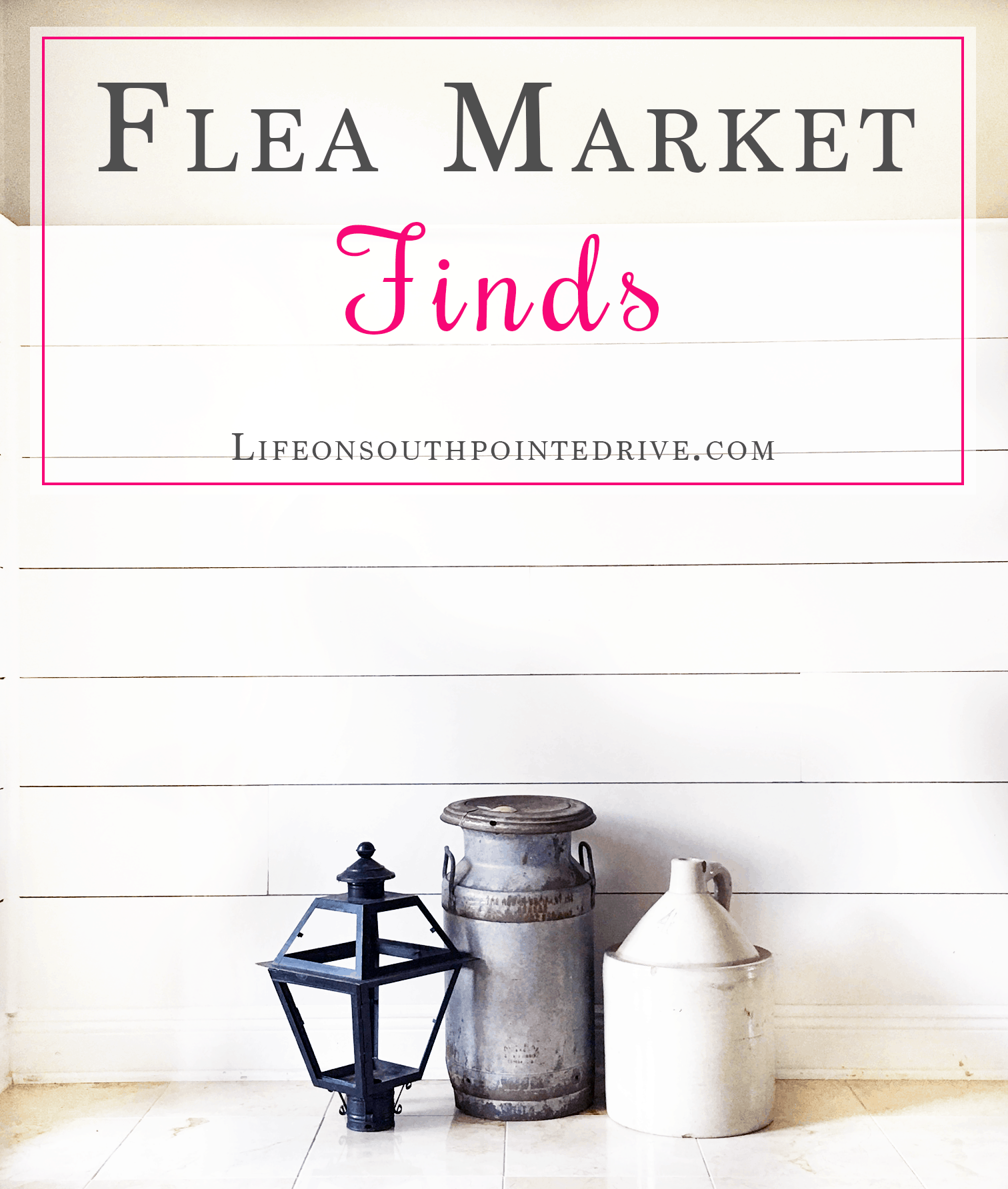 Flea Market Finds, Antiques, How to Shop at a Flea Market, oldies but goodies, shopping, old milk jug