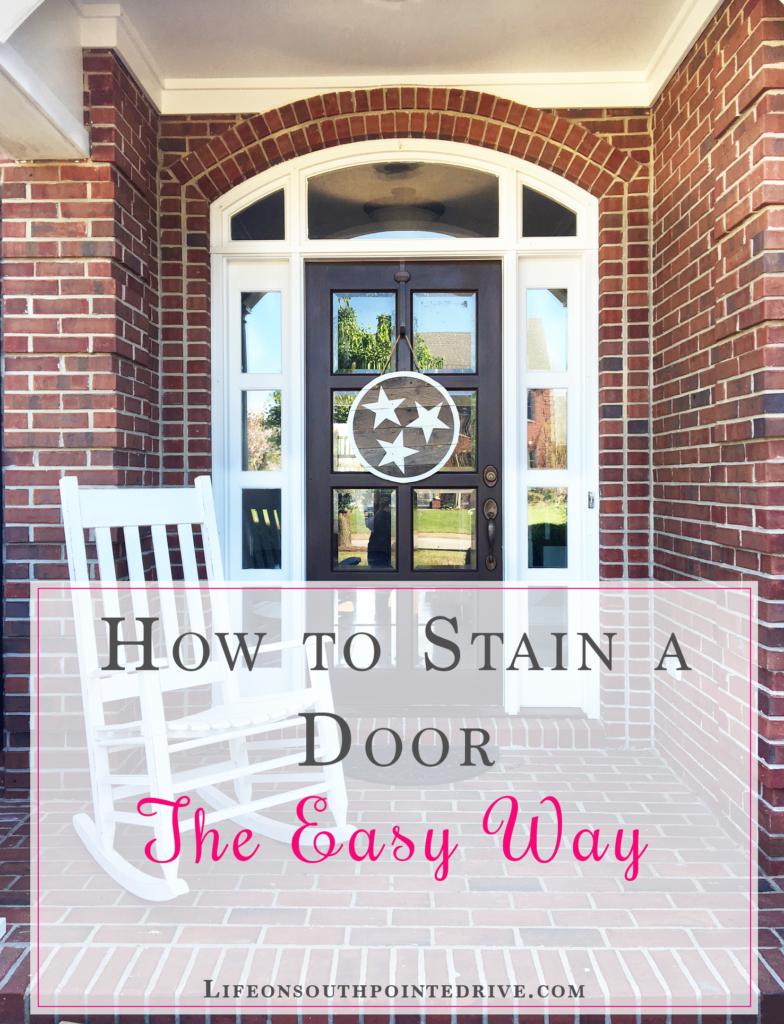 How to stain a door the easy way, door staining, gel stain, gel stained door, how to stain a front door, easy DIY, front door makeover