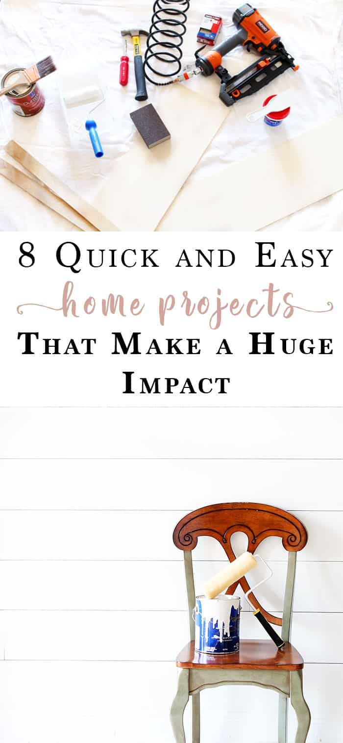 8-Small-Home-Projects-that-Make-a-Huge-Impact, quick and easy home projects, home projects, easy diy projects