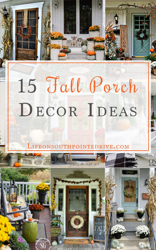 15 Fall Porch Decor Ideas - Life on Southpointe Drive