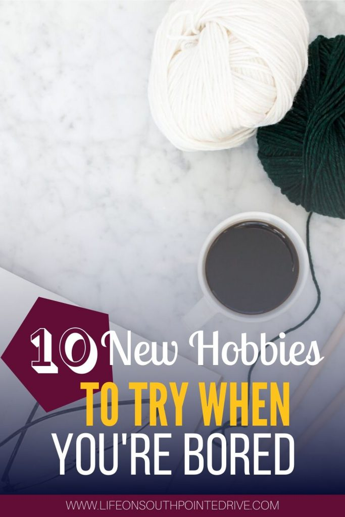 New Hobbies to Try