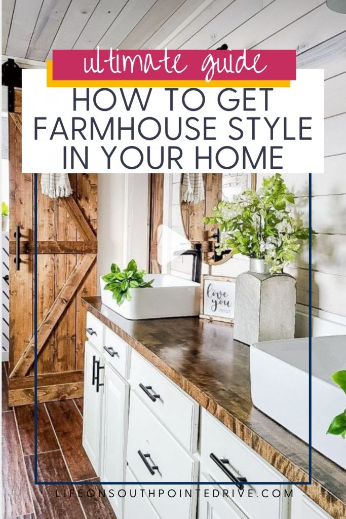 How to Get Farmhouse Style